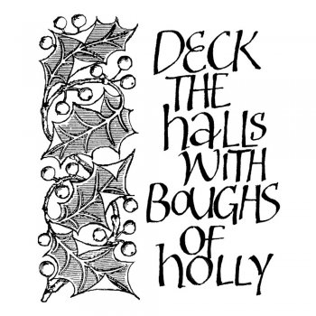 CI-141 - 'Deck the Halls Calligraphy' Art Rubber Stamp, 55mm x 65mm
